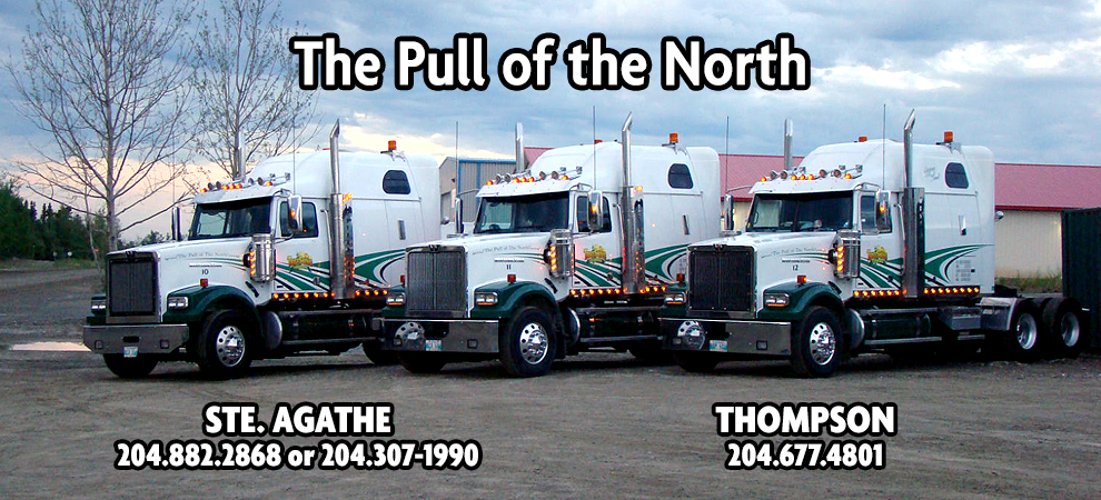 Ste. Agathe: 204-882-2868 or 204-307-1990 | Thompson: 204-677-4801